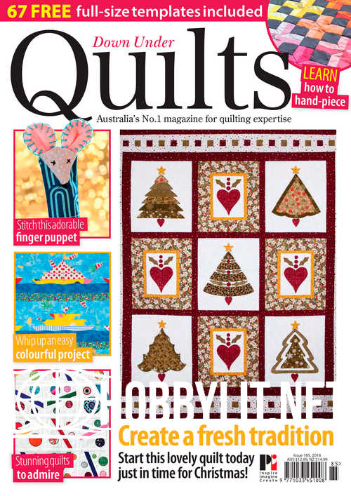 Down Under Quilts Issue 185, 2018
