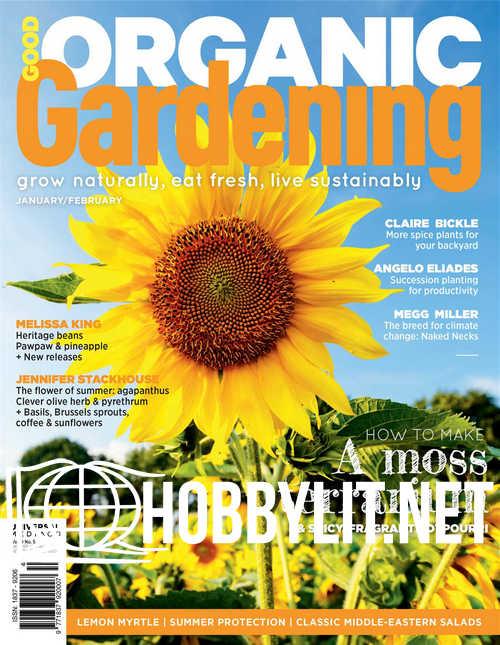 Good Organic Gardening - January/February 2019