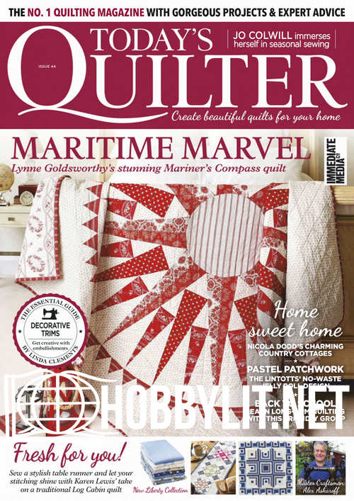 Today's Quilter Issue 44