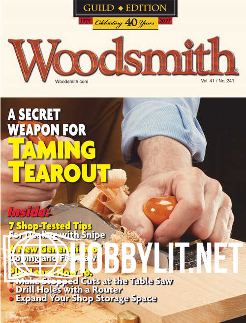 Woodsmith 241 – February/March 2019