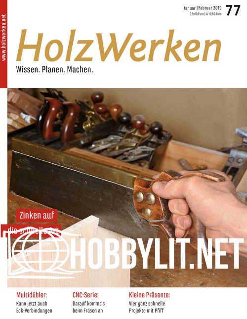 HolzWerken 77 - Januar/Februar 2019