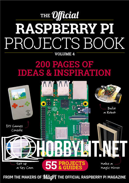The Official Raspberry Pi Projects Book Vol.4