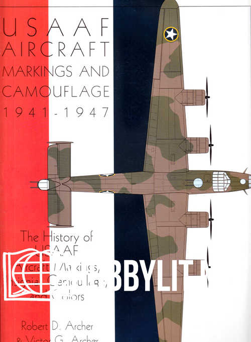 USAAF Aircraft Markings and Camuflage 1941-1947