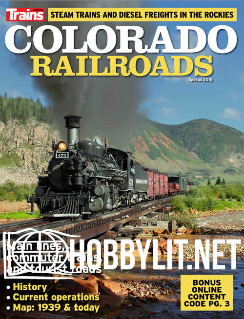 Trains Special : Colorado Railroads