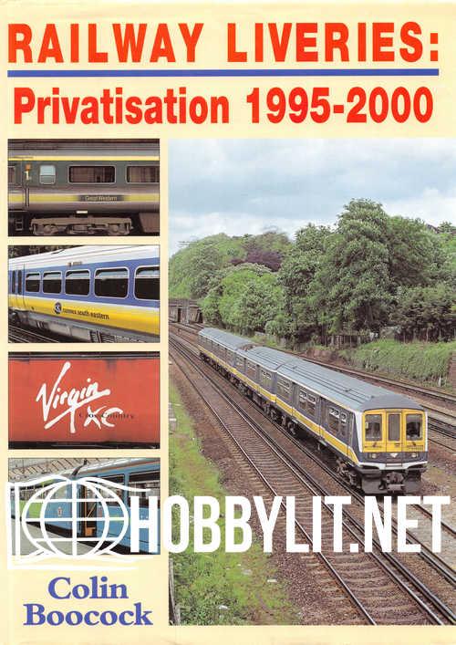 Railway Liveries : Privatisation 1995-2000