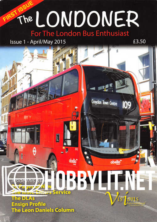 The Londoner Issue 01 - April/May 2015