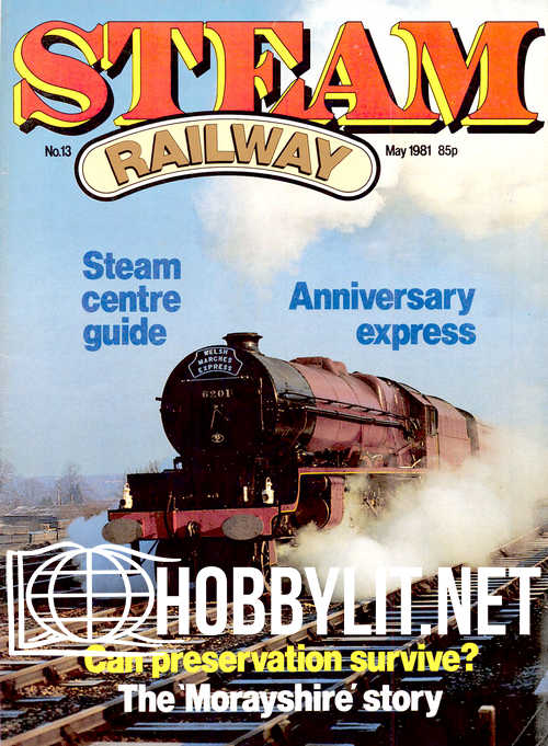Steam Railway Issue 13 - May 1981