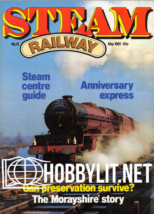Steam Railway Issue 013 - May 1981