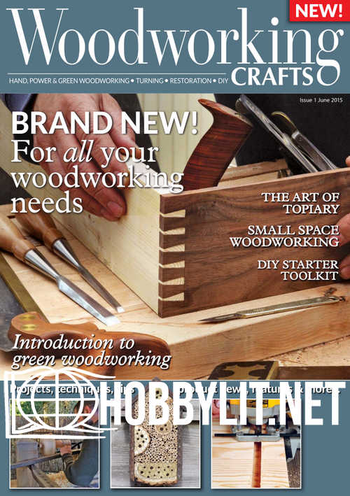 Woodworking Crafts Issue 01