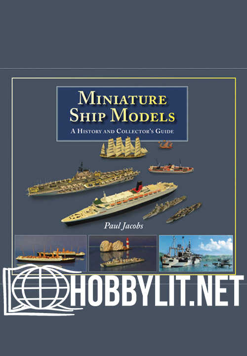 Miniature Ship Models: A History and Collector's Guide (ePub)