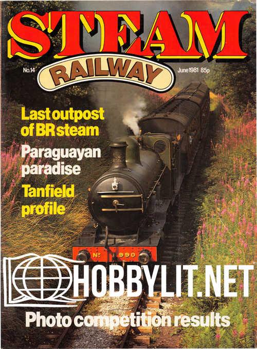 Steam Railway Issue 14 - June 1981