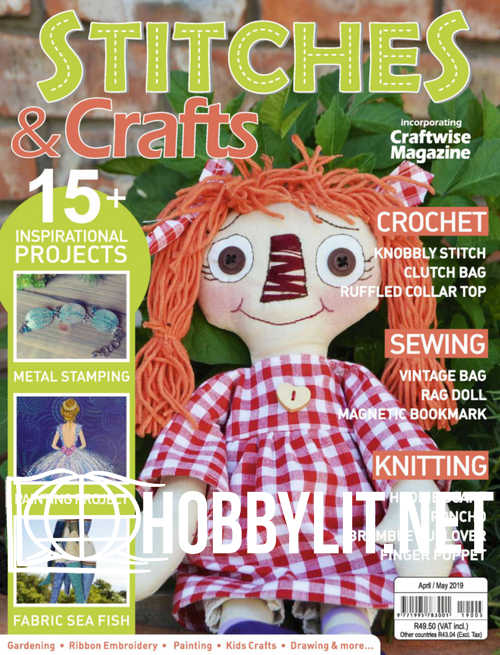 Stitches & Crafts - April/May 2019