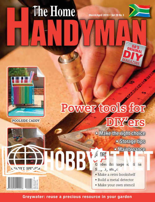 The Home Handyman - March/April 2019