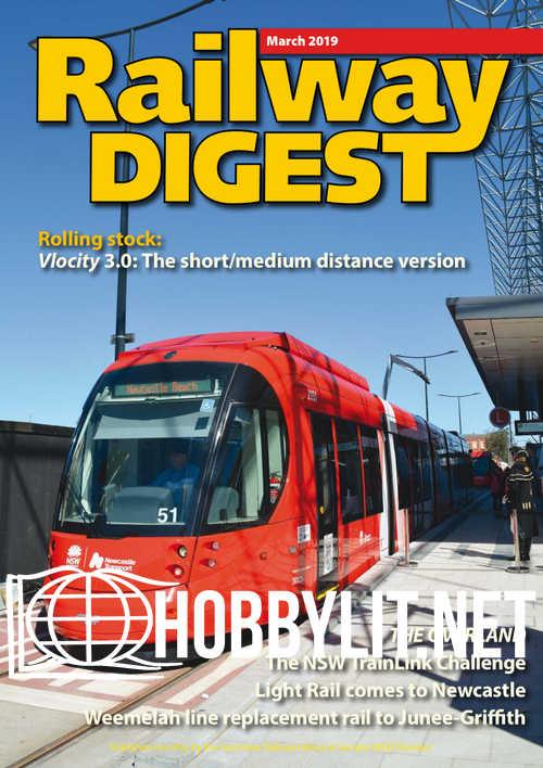 Railway Digest - March 2019