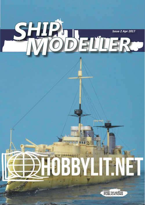 Ship Modeller Issue 2 - April 2017