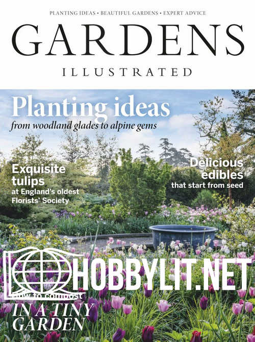 Gardens Illustrated - April 2019