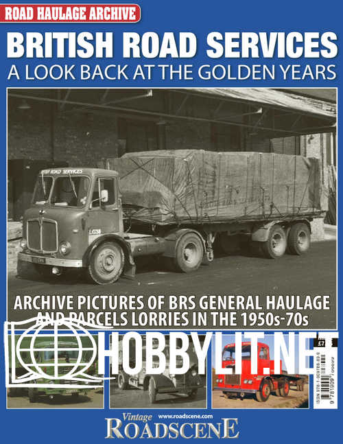 Road Haulage Archive Issue 02 - British Road Services