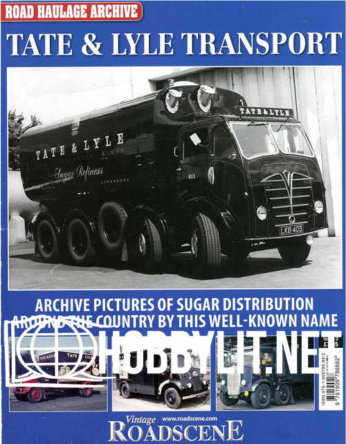 Road Haulage Archive Issue 3 - Tate & Lyle Transport
