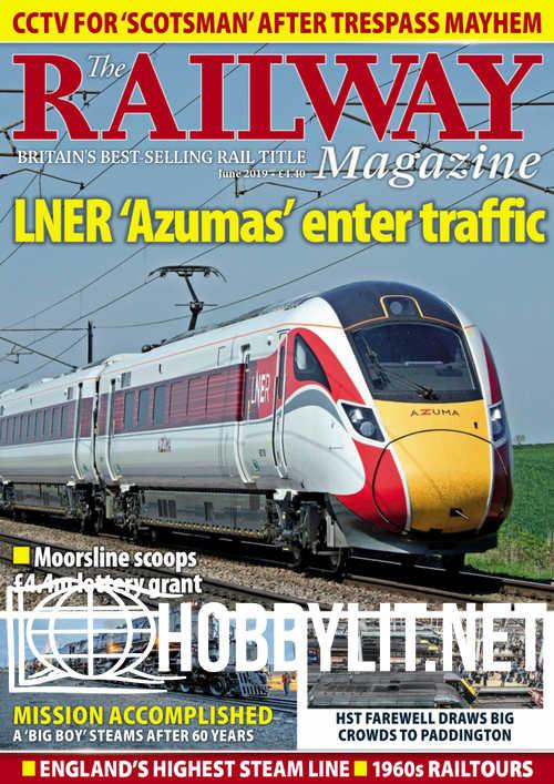 The Railway Magazine - June 2019