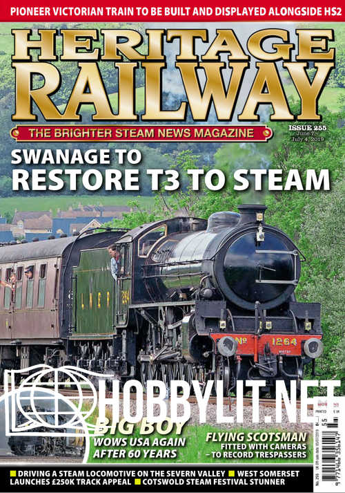 Heritage Railway Issue 255 - 7 June 2019