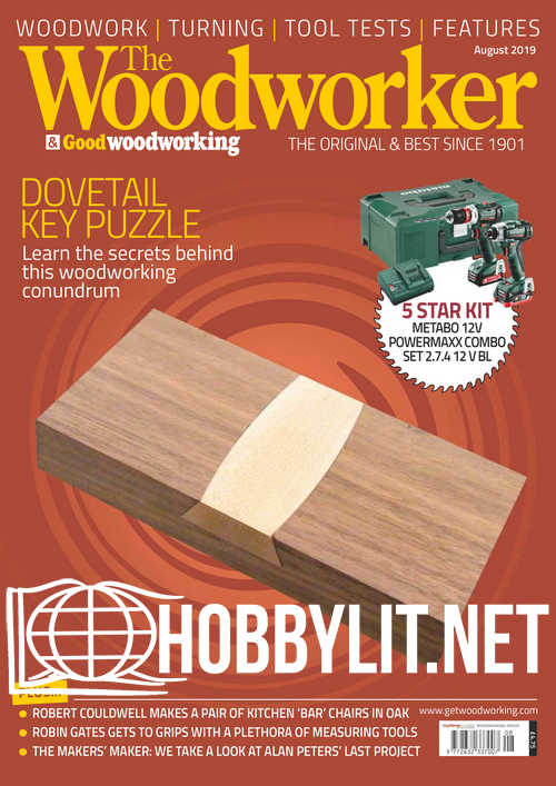 The Woodworker - August 2019