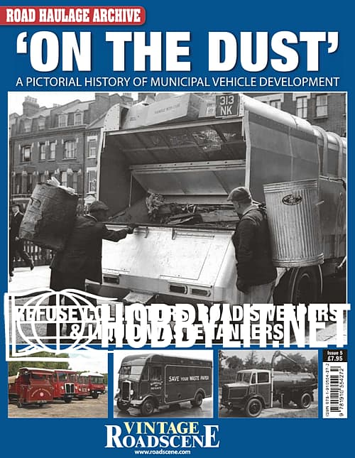 Road Haulage Archive Issue 5 'On The Dust'
