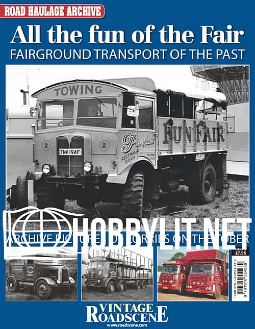 Road Haulage Archive Issue 6 - All the fun of the Fair