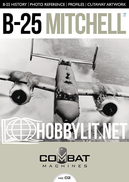 Combat Machines Issue 02 : B-25 Mitchell