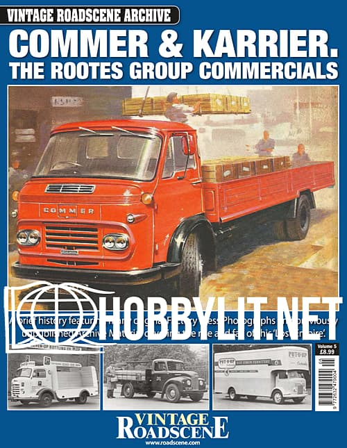Road Haulage Archive Issue 25 Commer & Karrier