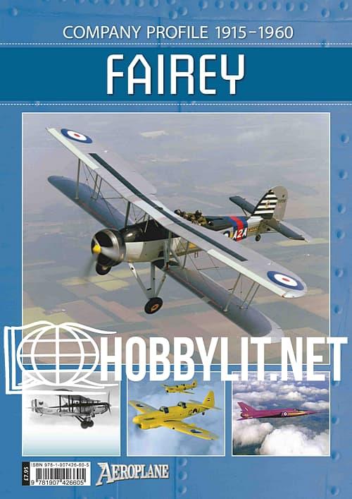 Aeroplane Company Profile: Fairey 1915-1960