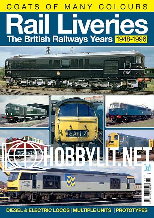 Rail Liveries.The British Railways Years 1948-1996