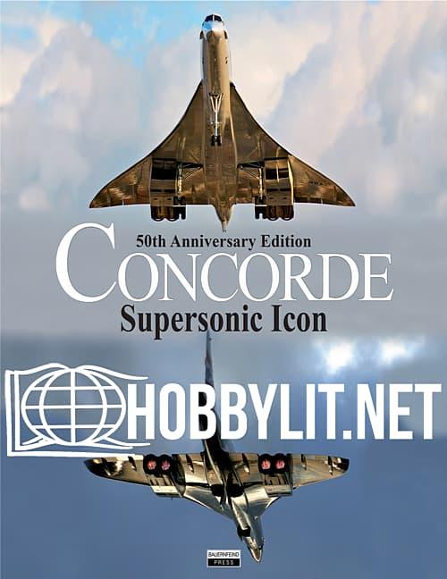 Concorde: Supersonic Icon