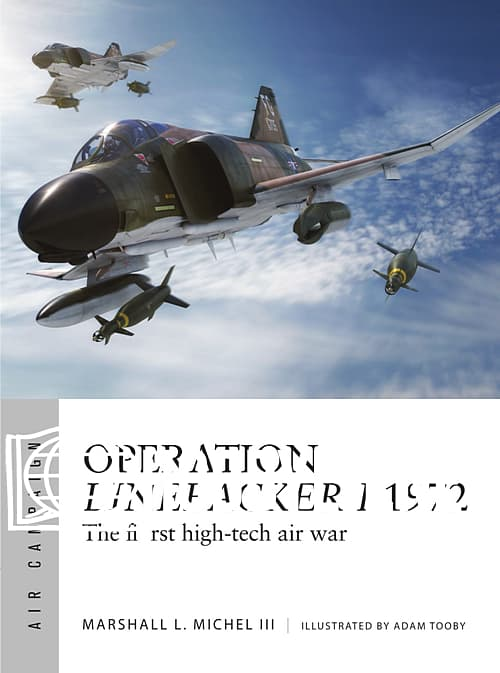 Air Campaign: Operation Linebacker I 1972