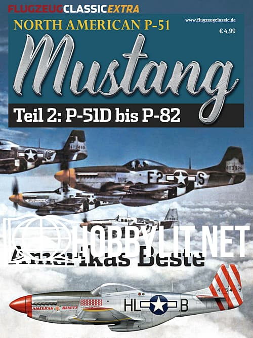 Flugzeug Classic Extra North American P-51 Mustang Teil 2:P-51D bis P-82