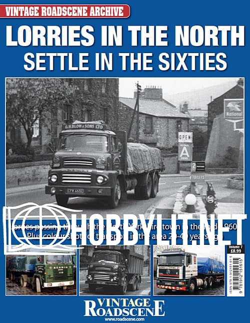 Vintage Roadscene Archive Volume 7 - Lorries in the North Settle in the Sixties