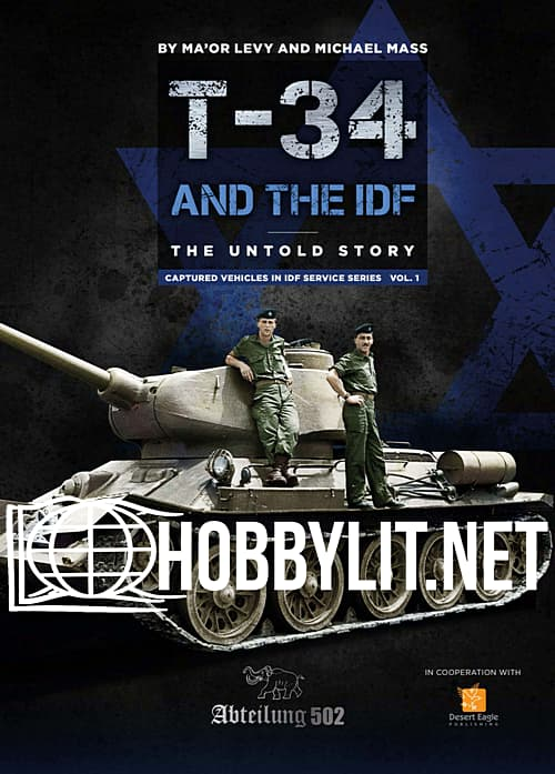 T-34 and the IDF.The Untold Story