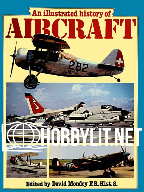An Illustrated History of Aircraft