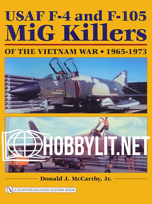 USAF F-4 and F-105 MiG Killers