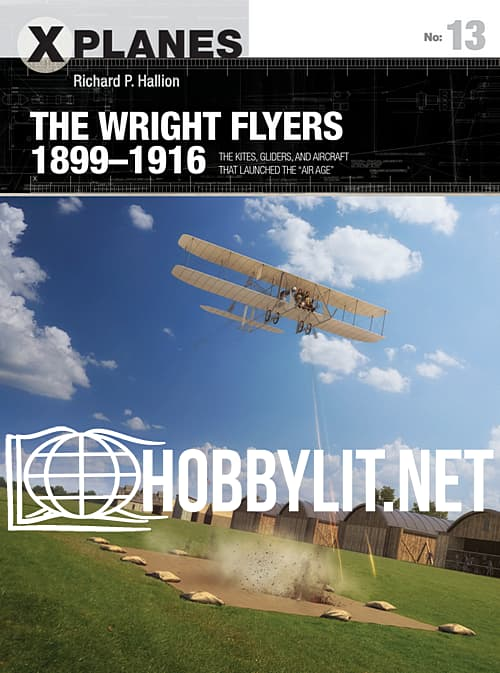 X-Planes - The Wright Flyers 1899-1916