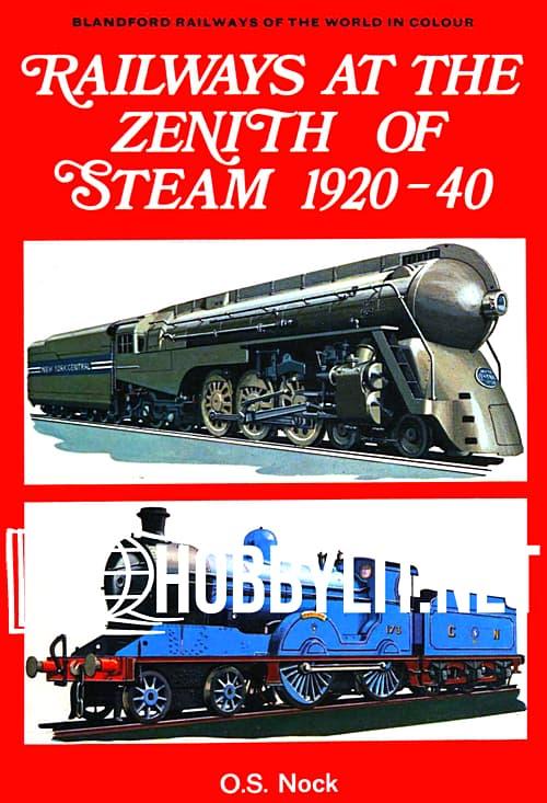 Railways at the Zenith of Steam 1920-40