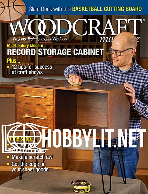 Woodcraft Magazine - February/March 2020