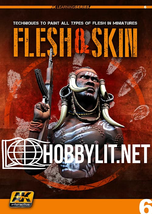 Learning Series 6: Flesh and Skin