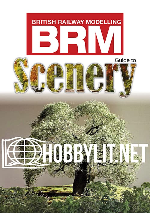 British Railway Modelling Special - Guide to Scenery