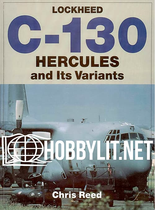 Lockhees C-130 Hercules and Its Variants
