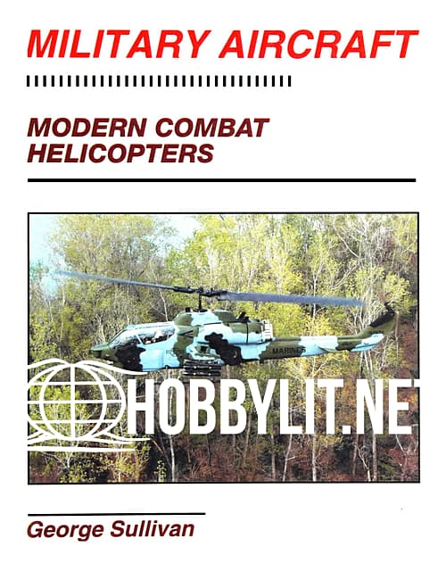 Military Aircraft: Modern Combat Helicopters
