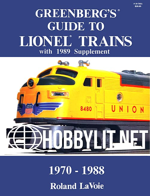 Greenberg's Guide to Lionel Trains with 1989 Supplement