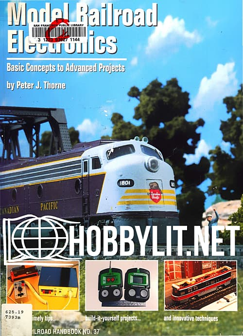 Model Railroad Electronics: Basic Concepts to Advanced Projects