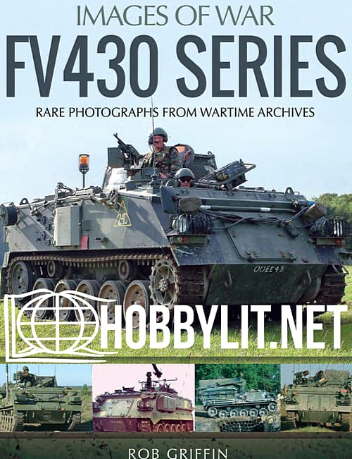 Images of War - FV430 Series