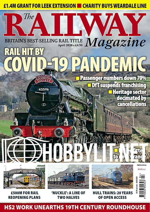 The Railway Magazine - April 2020