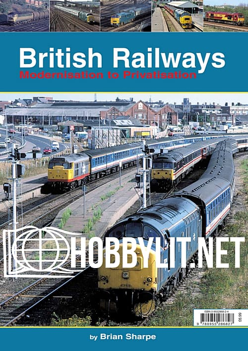 British Railways Modernisation to Privatisation